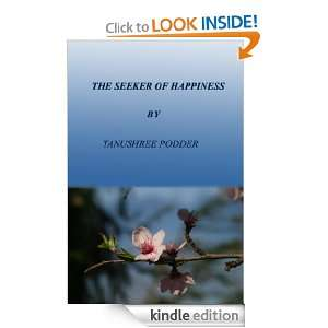THE SEEKER OF HAPPINESS TANUSHREE PODDER  Kindle Store