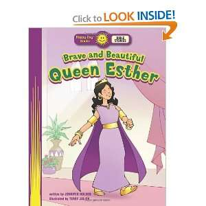 Brave and Beautiful Queen Esther (Happy Day Books Bible