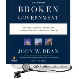 Branches (Audible Audio Edition): John W. Dean, Paul Michael: Books