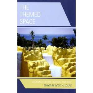 The Themed Space Locating Culture, Nation, and Self