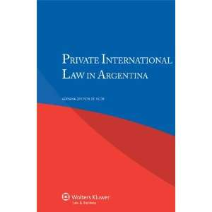Law in Argentina (9789041138507) Adriana Dreyzin de Klor Books