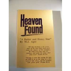 Found: A Butter and Honey Star (9780962953071): M. J. Agee: Books
