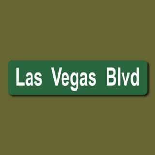 LAS VEGAS BLVD Strip Nevada USA 6x24 Metal Street Sign