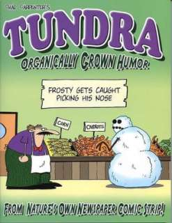 BARNES & NOBLE  Tundra: The Comic Strip Mother Nature Warned You