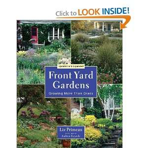 Front Yard Gardens: Growing More Than Grass (9781554075980
