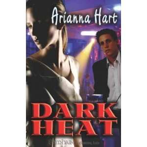 by Hart, Arianna (Author) Aug 01 06[ Paperback ] Arianna Hart Books