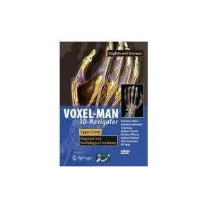 VOXEL MAN 3D Navigator Upper Limb. Regional and