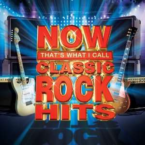 Now Classic Rock Hits Various Artists Music
