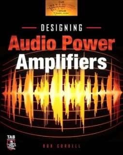 Designing Audio Power Bob Cordell