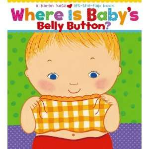 Belly Button? A Lift the Flap Book [Board book] Karen Katz Books