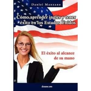 Cómo aprender inglés y tener éxito en los Estados