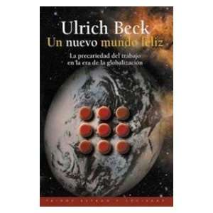 Un nuevo mundo feliz / A Brave New World (Spanish Edition