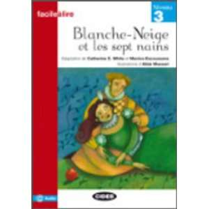 Blanche Neige Et 7 Nains (Facile Lire) (French Edition