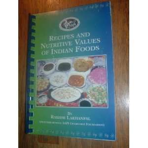 Recipes and Nutritive Values of Indian Foods: Books