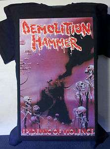 DEMOLITION HAMMER EPIDEMIC OF VIOLENCE SHIRT DEATH THRASH METAL