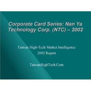 Corporate Card Series: Nan Ya Technology Corp. (NTC)   2002 [Download