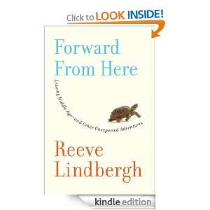 Forward From Here: Reeve Lindbergh:  Kindle Store