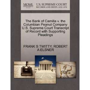 The Bank of Camilla v. the Columbian Peanut Company U.S