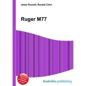 Ruger M77 Ronald Cohn Jesse Russell Books