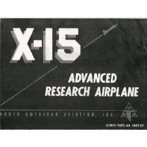 North American Aviation X 15 Aircraft Report Manual