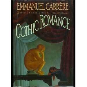 Gothic Romance (9780684191997): Emmanuel Carrere: Books