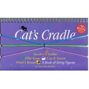 Cats Cradle: A Book of String Figures with Other: Books