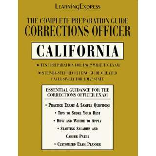 Corrections Officer: California: Complete Preparation