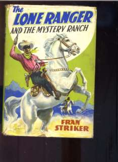 Lone Ranger Mystery Ranch 1st ed. western book 1938