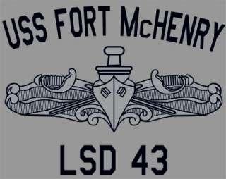 USN US Navy USS Fort McHenry LSD 43 T Shirt