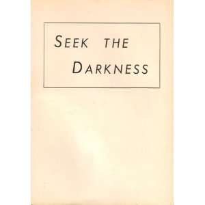 Seek the Darkness The Story of Juana la Loca Amarie Dennis Books