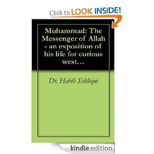 Muhammad The Messenger of Allah   an exposition of his