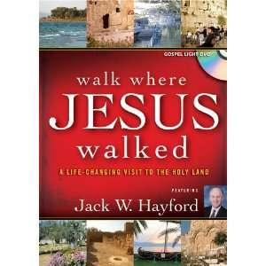 Walk Where Jesus Walked Jack W. Hayford Movies & TV