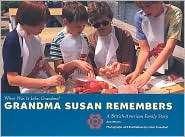 Grandma Susan Remembers A British American Family Story, (0613563980