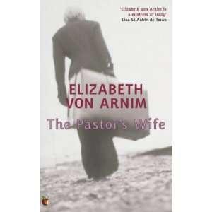 THE PASTORS WIFE (9780860689171): Elizabeth Von Arnim: Books