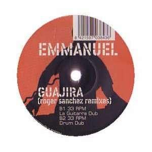 EMMANUEL / GUAJIRA (ROGER SANCHEZ MIXES) EMMANUEL Music