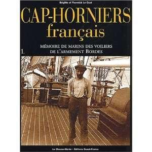 français t.1 ; mémoire de marins des voiliers de larmement Bordes