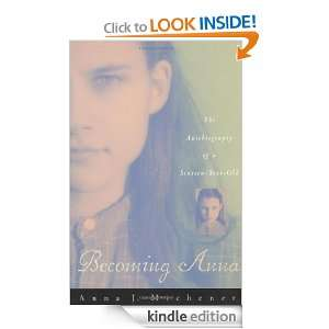 Becoming Anna: Anna J. Michener:  Kindle Store