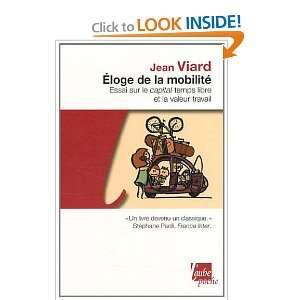 Eloge de la mobilité (9782815902335): Jean Viard: Books