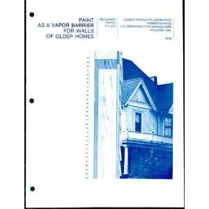 Paint as a vapor barrier for walls of older homes (Research paper FPL)