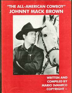 The All American Cowboy   Johnny Mack Brown photo book