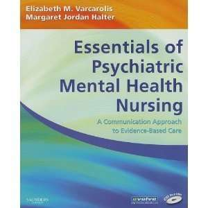 Halter PhD PMHCNS (Author) Elizabeth M. Varcarolis RN MA (Author