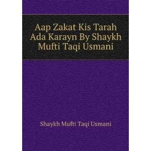 Karayn By Shaykh Mufti Taqi Usmani: Shaykh Mufti Taqi Usmani: Books