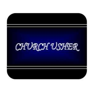 Job Occupation   Church usher Mouse Pad: Everything Else