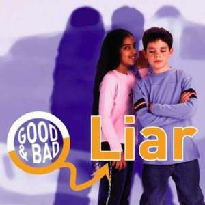 Liar (Good & Bad) (9781842344224) Janine Amos Books