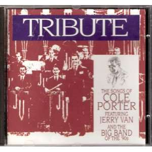 featuring Jerry Van and the Big Band of the 90s Cole Porter Music