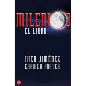Milenio 3 (Spanish Edition) (9788466369848): Iker Jimenez