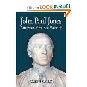 John Paul Jones Americas First Sea Warrior [Hardcover