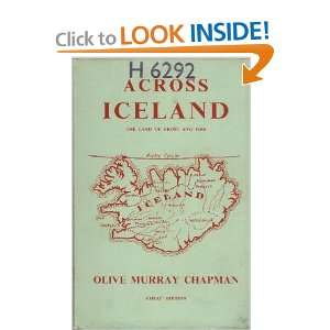 Across Iceland, the Land of Frost and Fire: Olive Murray