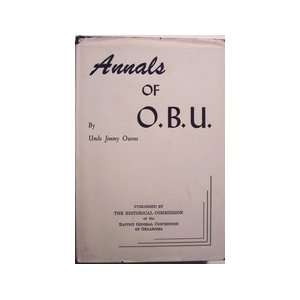 of O. B. U. (Oklahoma Baptist University): Uncle Jimmy Owens: Books