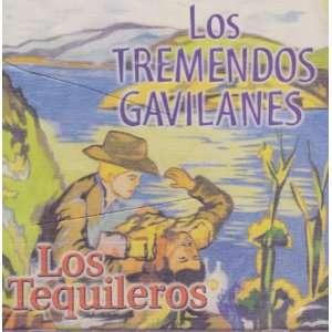 Tremendos Gavilanes Los Troqueros Gavilanes Tremendos, Tremendos